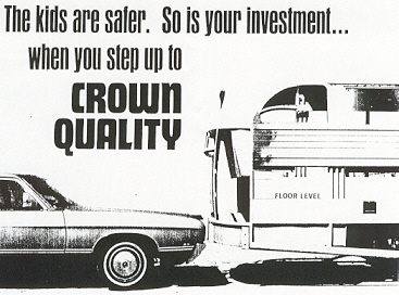 """The kids are safer.  So is your investment . . . when you step up to CROWN QUALITY."""